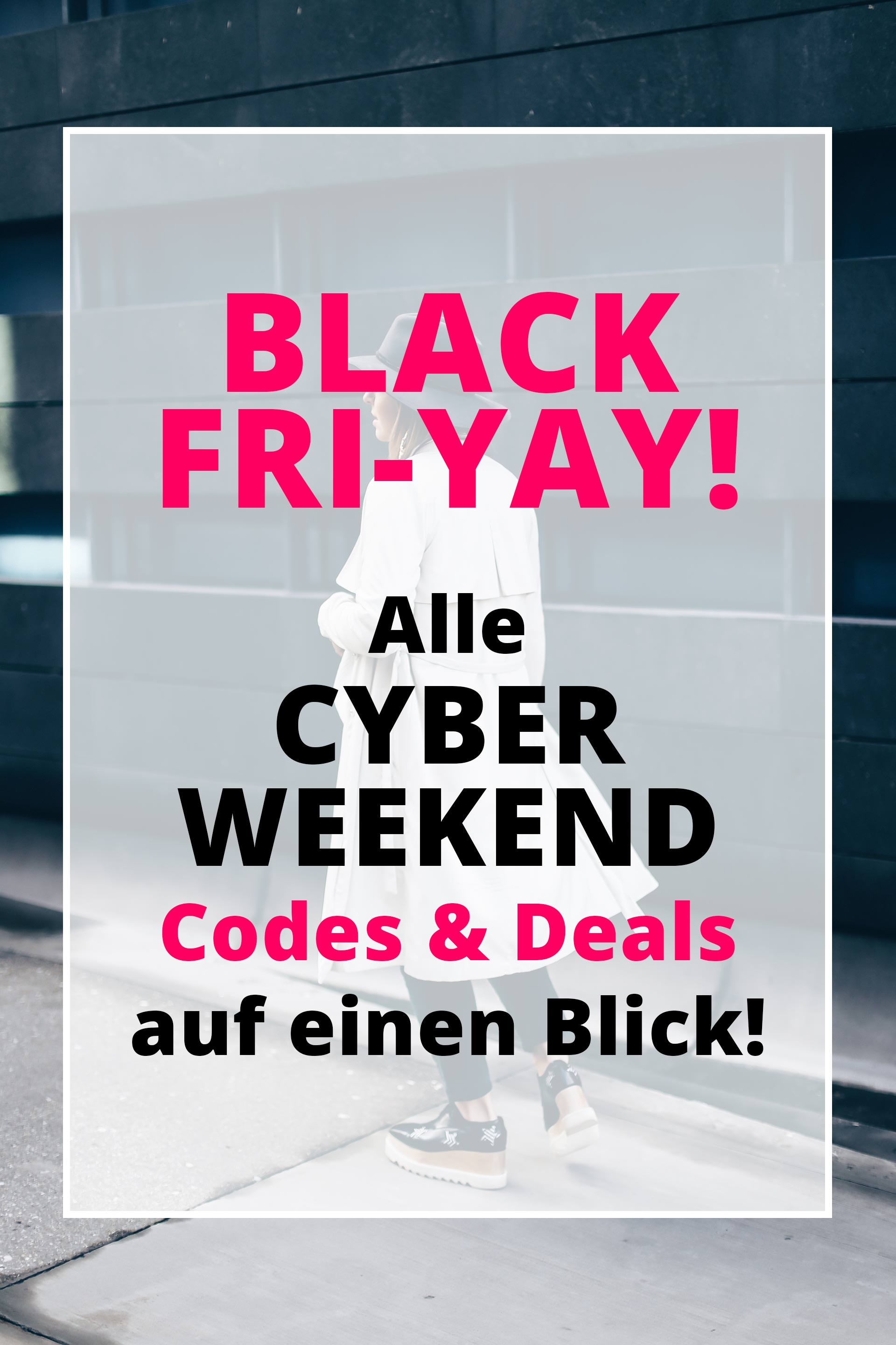 Black Fri-YAY, Cyber Monday, Alle Cyber Weekend Deals, Codes, Rabatte, Sales auf einen Blick, Fashion Blog, Style Blog, www.whoismocca.com