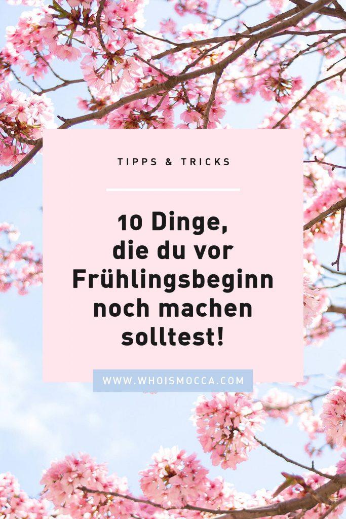 10 Dinge, die du vor Frühlingsbeginn noch machen solltest!