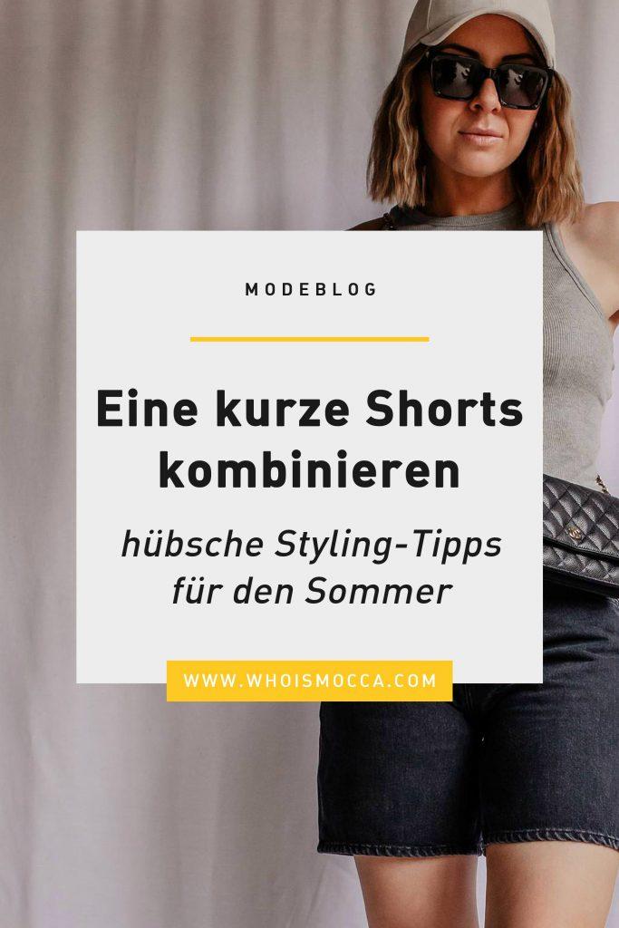 Kurze Shorts kombinieren: hübsche Styling-Tipps für den Sommer